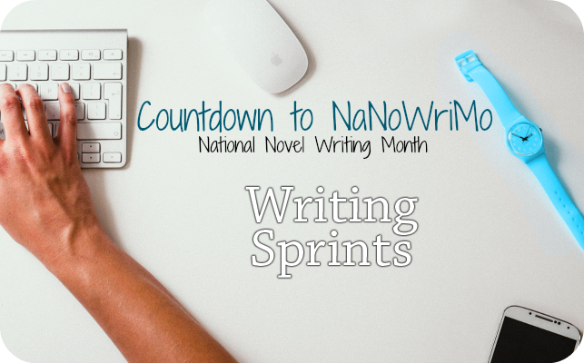 Writing Sprints – Countdown to National Novel Writing Month